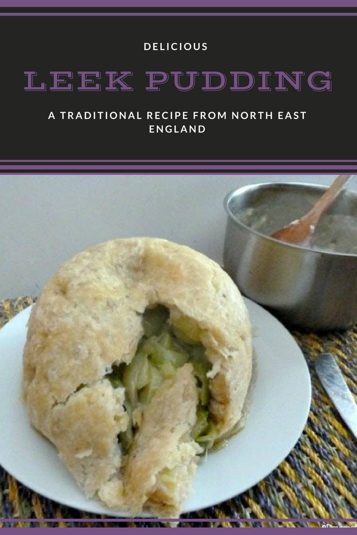 Leek pudding: A traditonal recipe from North East England