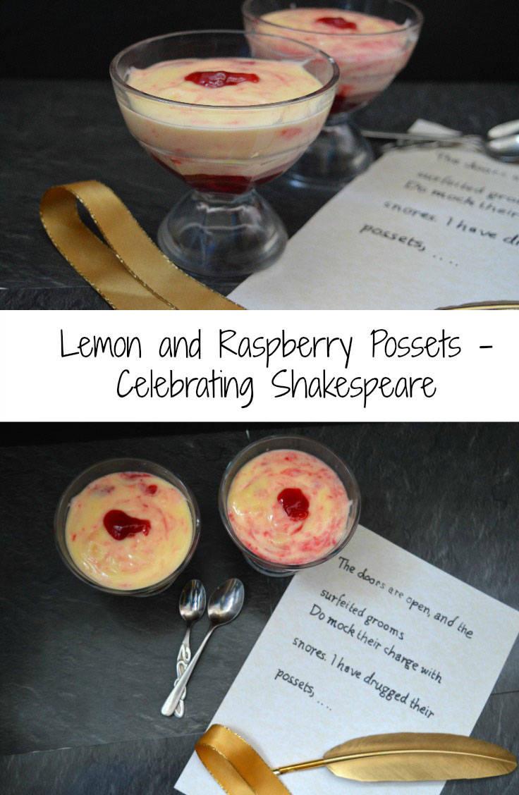 Lemon and raspberry possets to celebrate Shakespeare's 400th aniversary