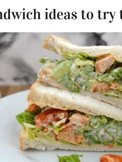 Eight sandwich ideas to try this week